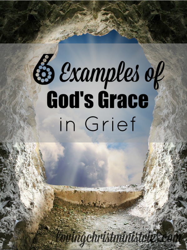 6 Examples of God's Grace in Grief