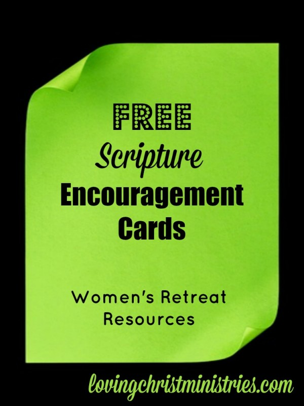 Free scripture encouragement cards for retreat participants! Scripture encouragement cards add an extra personal touch for the ladies at any retreat.