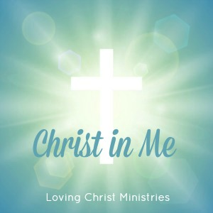 Christ in Me Guided Meditation